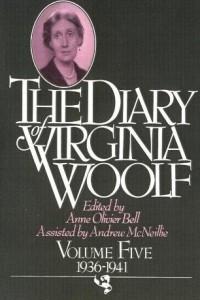 The Diary Of Virginia Woolf, Vol. 5: 1936-1941