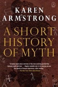A Short History of Myth (Myths, The)