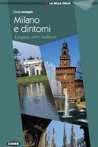 La Bella Italia: Milano e dintorni