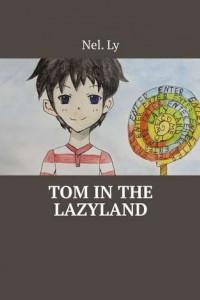 Tom inthe Lazyland