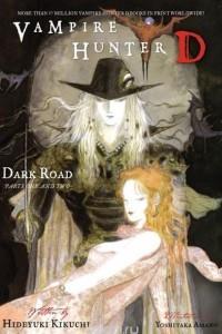 Vampire Hunter D Volume 14: Dark Road Parts 1 & 2