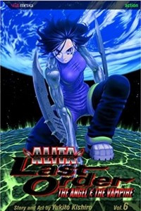 Battle Angel Alita: Last Order, Vol. 06 - Angel & the Vampire