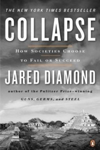 Collapse ,How Societies Choose To Fail Or Succeed