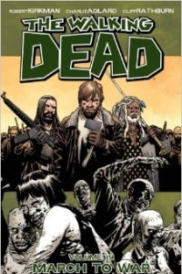 Ходячие Мертвецы. Том 19: Путь к войне