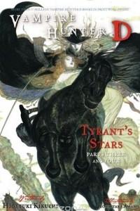 Vampire Hunter D Volume 17: Tyrant's Stars Parts 3 & 4
