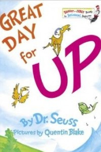 Great Day for Up! (Bright & Early Book, 19)