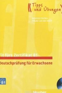 Fit furs Zertifikat B1: Deutschprufung fur Erwachsene