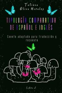 Tipología comparativa de español e inglés. Cuento adaptado para traducción y recuento. Libro2