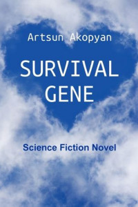 Survival Gene. Science Fiction Novel