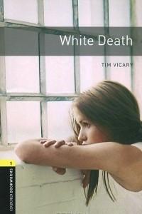 White Death: Level 1