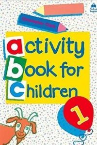 Oxford Activity Books for Children: Book 1