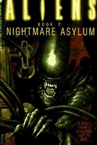 Aliens: Nightmare Asylum