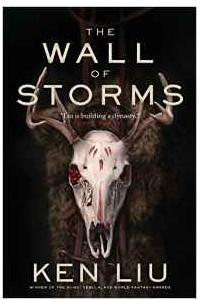 The Wall of Storms (Dandelion Dynasty)