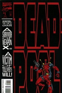 Deadpool: The Circle Chase Vol 1 #1