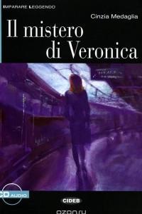 Il Mistero di Veronica: B1 (+ CD)