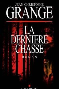 La Derniere Chasse