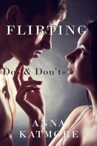 Flirting: Dos & Don'ts