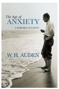 The Age of Anxiety – A Baroque Eclogue