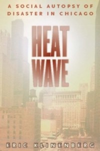 Heat Wave – A Social Autopsy of Disaster in Chicago
