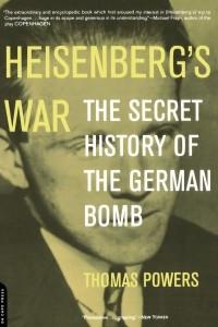 Heisenberg's War: The Secret History Of The German Bomb