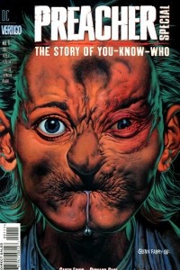 Preacher Special: The Story of You-Know-Who