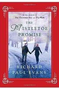 The Mistletoe Promise (Mistletoe Collection)