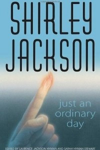 Just an ordinary day: the uncollected stories
