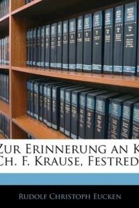 Zur Erinnerung an K. Ch. F. Krause, Festrede