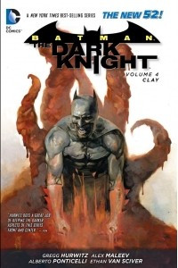 Batman - The Dark Knight Vol. 4: Clay
