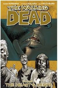 Ходячие мертвецы. Том 4: Веление сердца