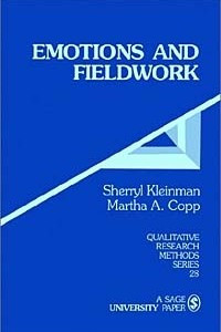 Emotions and Fieldwork (Qualitative Research Method, Vol 28)