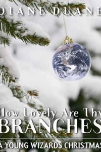 How Lovely Are Thy Branches