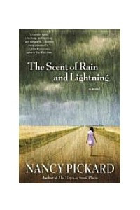 The Scent of Rain and Lightning