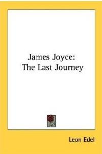 James Joyce: The Last Journey