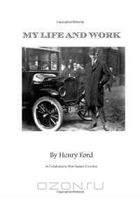 My Life and Work: Views of a World Class Genius