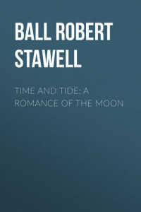 Time and Tide: A Romance of the Moon