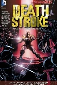 Deathstroke: Volume 2: Lobo Hunt