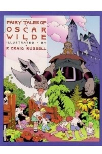 Fairy Tales of Oscar Wilde: The Selfish Giants & the Star Child (Fairy Tales of Oscar Wilde)