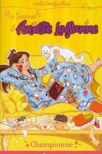 Journal d'Aurelie Laflamme (Tome 5): Championne