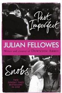 Snobs. Past Imperfect