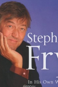 Stephen Fry In His Own Words