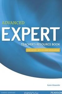 Advanced Expert: Teacher's Resource Book