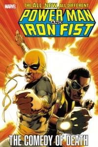 Power Man and Iron Fist: The Comedy of Death