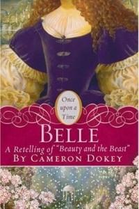 Belle: A Retelling of