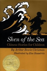 Shen of the Sea: Chinese Stories for Children