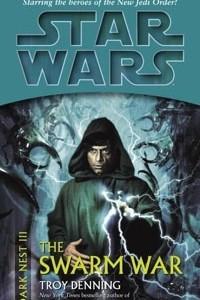 Star Wars: Dark Nest. Book 3: The Swarm War