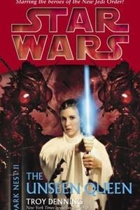 Star Wars. Dark Nest. Book 2: The Unseen Queen
