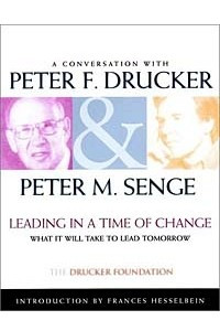 Leading in a Time of Change: What It Will Take to Lead Tomorrow