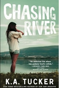 Chasing River: A Novel