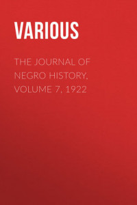 The Journal of Negro History, Volume 7, 1922
